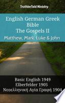 English German Greek Bible The Gospels Ii Matthew Mark Luke John