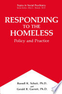 Responding to the Homeless A Product Of A Unique Collaboration