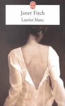 Laurier Blanc Poetesse Dont La Lumineuse Beaute
