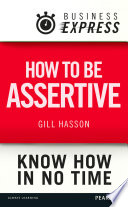 Business Express How To Be Assertive