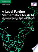A Level Further Mathematics for AQA Mechanics Student Book (AS/A Level) Resources To Help Students With