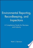 Environmental Reporting  Recordkeeping  and Inspections