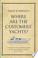 Fred Schwed s Where are the Customer s Yachts