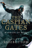 The Caspian Gates  Warrior of Rome