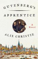 Gutenberg s Apprentice