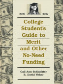 College student s guide to merit and other no need funding  2000 2002