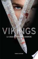 Vikings  La saga di Ragnar Lodbrok