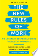 The new rules of work the modern playbook for navigating your career /