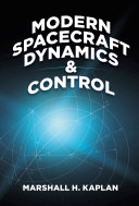 Modern Spacecraft Dynamics And Control book