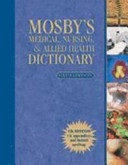 Mosby s Medical  Nursing    Allied Health Dictionary