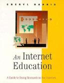 An Internet Education