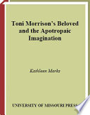 Toni Morrison S Beloved And The Apotropaic Imagination