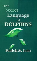 The Secret Language of Dolphins