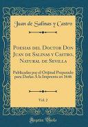 Poesias del Doctor Don Juan de Salinas y Castro, Natural de Sevilla, Vol. 2