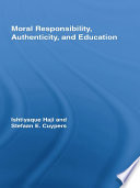 Moral Responsibility  Authenticity  and Education