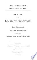 Report of the Board of Education of the State of Connecticut Submitted to the Governor