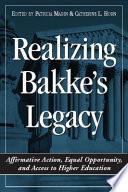 Realizing Bakke s Legacy