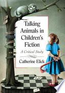 Talking Animals in Children s Fiction