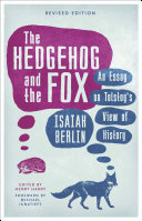 The Hedgehog And The Fox : edition with new criticism and a...