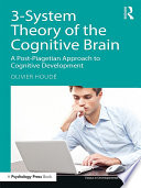 3-System Theory of the Cognitive Brain