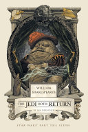 William Shakespeare s the Jedi Doth Return