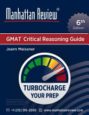 Manhattan Review GMAT Critical Reasoning Guide  6th Edition