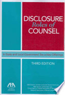 Disclosure Roles Of Counsel In State And Local Government Securities Offerings