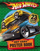 Hot Wheels Hot Cars Poster Book Hot Wheels With This Fantastic New
