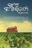 Saving St Brigid's In The Spirit Of Their Irish Rebel