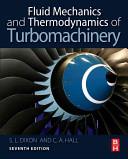 Fluid Mechanics And Thermodynamics Of Turbomachinery