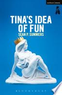 Tina s Idea of Fun