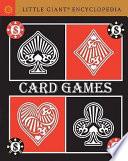 Little Giant Encyclopedia: Card Games