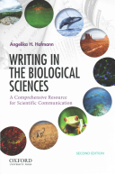 Writing in the Biological Sciences Sciences A Comprehensive Resource For