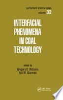 Interfacial Phenomena In Coal Technology book