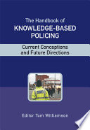 The Handbook of Knowledge Based Policing