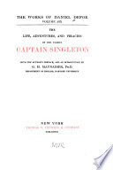 The Works of Daniel Defoe  The life  adventures  and piracies of the famous Captain Singleton