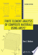 Finite Element Analysis of Composite Materials Using ANSYS    Second Edition