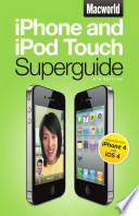 Macworld iPhone   iPod Touch Superguide  4th Edition  Macworld Superguides