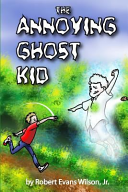 The Annoying Ghost Kid