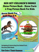Box Set Children s Books  Horse Picture Book   Horse Facts   Frog Picture Book For Kids