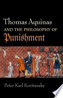 Thomas Aquinas and the Philosophy of Punishment