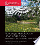 Routledge Handbook Of Sport And Legacy