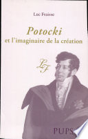 Potocki et l imaginaire de la cr  ation