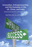 Innovation, Entrepreneurship, and the Economy in the US, China, and India