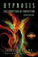 Hypnosis The Induction Of Conviction