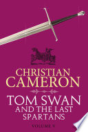 Tom Swan and the Last Spartans  Part Five