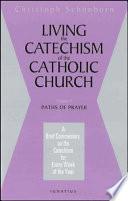 Living the Catechism of the Catholic Church Pdf/ePub eBook