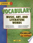 Vocabulary  Music  Art  and Literature Words