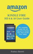 Amazon Kindle Fire HD 8   10 User Guide