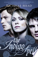 Bloodlines: The Indigo Spell by Richelle Mead